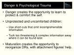 danger psychological trauma
