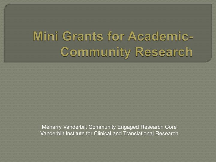 mini grants for academic community research n.