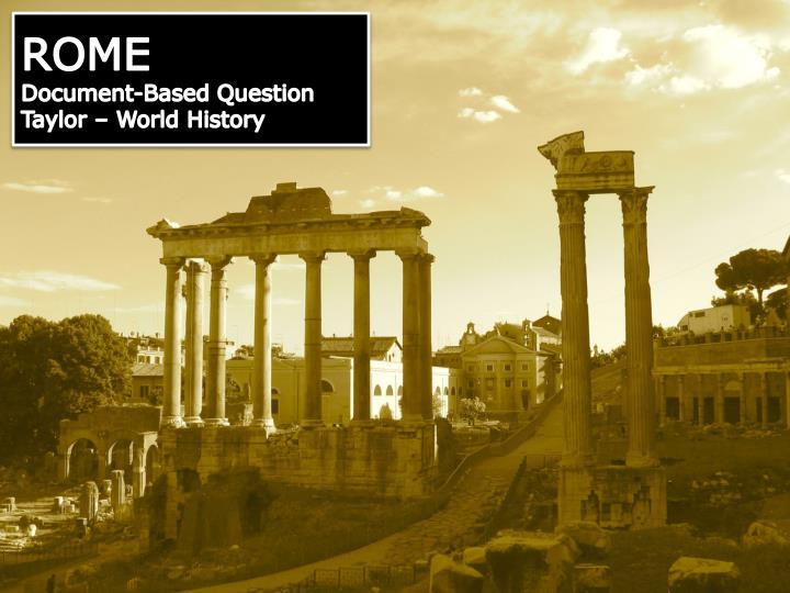 rome document based question taylor world history n.