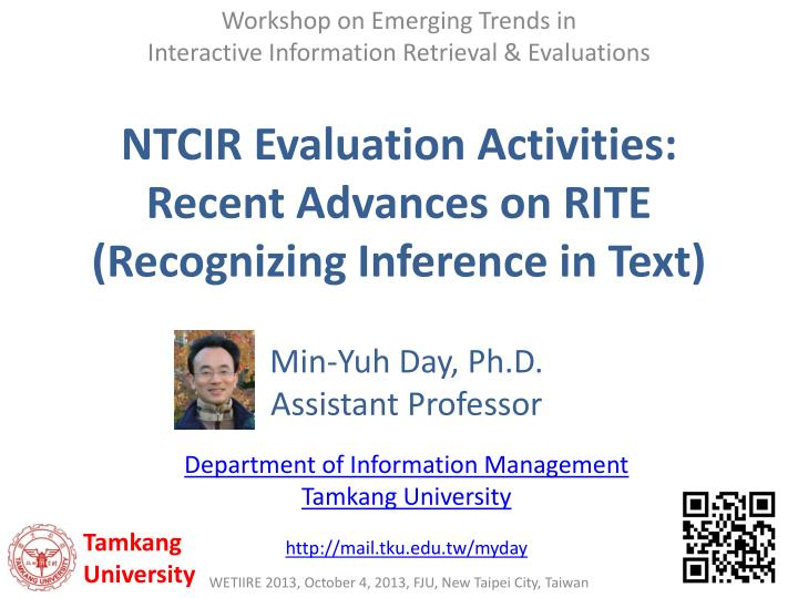 ntcir evaluation activities recent advances on rite recognizing inference in text n.