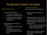 designing for haptic s strengths4
