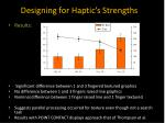 designing for haptic s strengths6