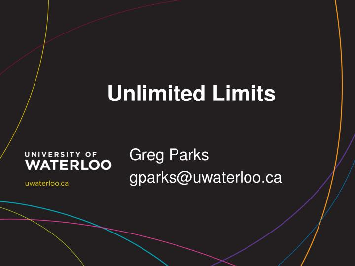unlimited limits n.