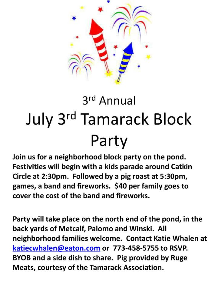 3 r d annual july 3 rd tamarack block party n.