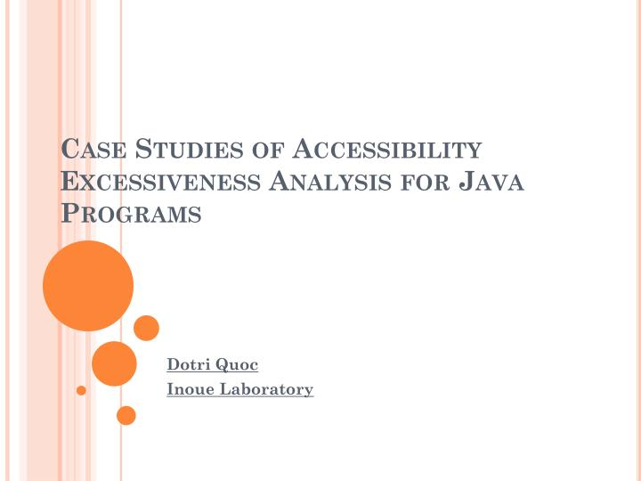 case studies of accessibility excessiveness analysis for java programs n.
