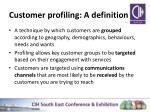 customer profiling a definition