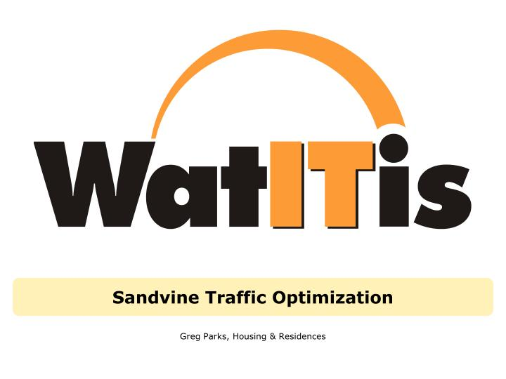 sandvine traffic optimization n.