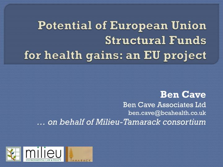 potential of european union structural funds for health gains an eu project n.
