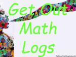 get out math logs