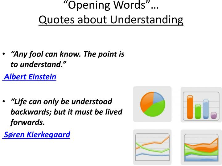 opening words quotes about understanding n.
