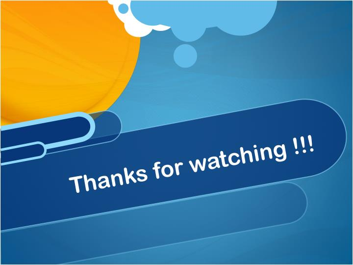 Thanks for watching !!!