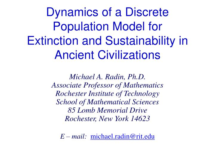 dynamics of a discrete population model for extinction and sustainability in ancient civilizations n.