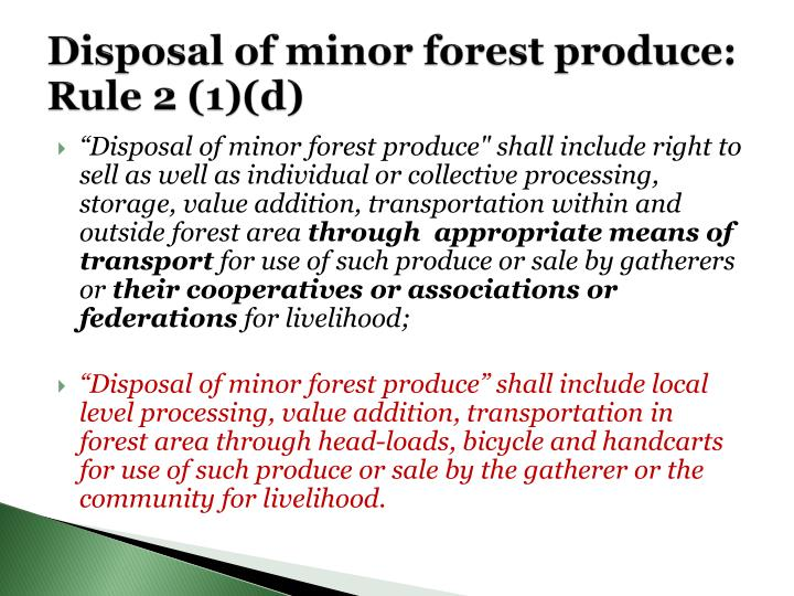 Disposal of minor forest produce: