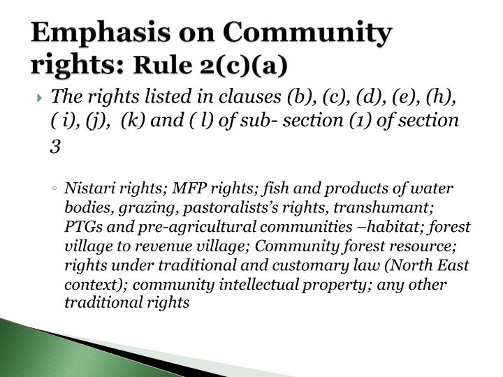 Emphasis on community rights rule 2 c a