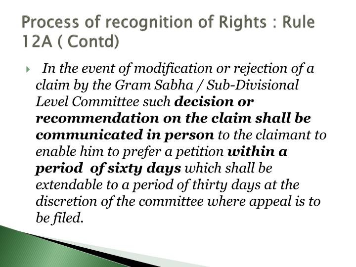 Process of recognition of Rights : Rule 12A (
