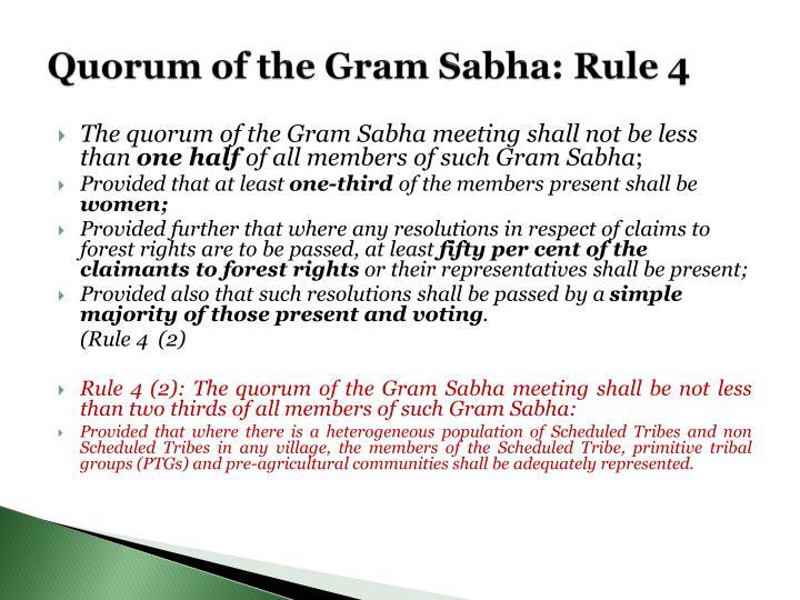 Quorum of the Gram Sabha: Rule 4