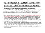 is telehealth a current standard of practice and or an innovative one