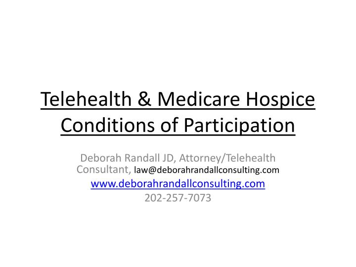 Telehealth medicare hospice conditions of participation