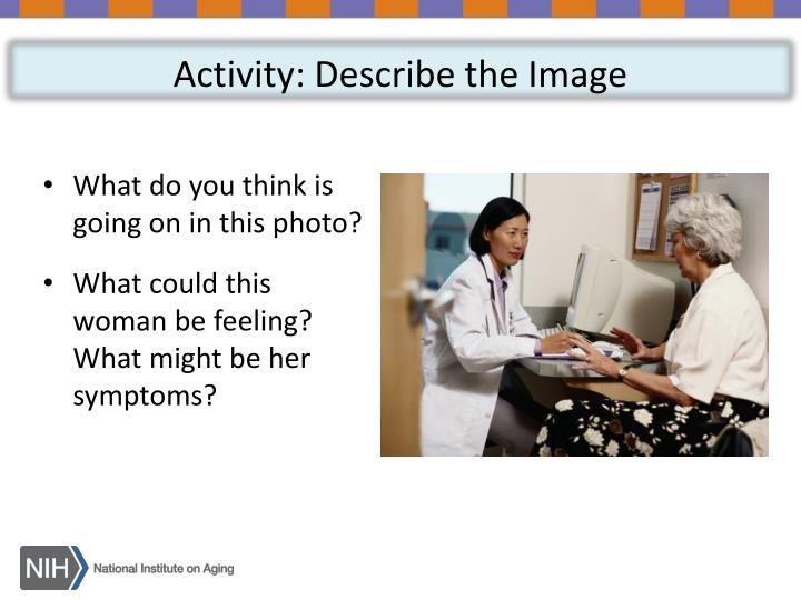 Activity: Describe the Image