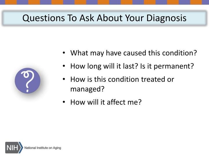 Questions To Ask About Your Diagnosis
