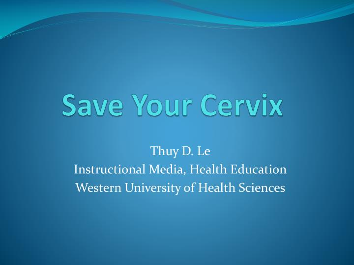 save your cervix n.