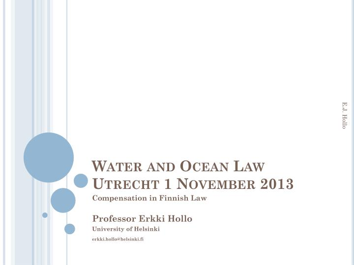 water and ocean law utrecht 1 november 2013 n.
