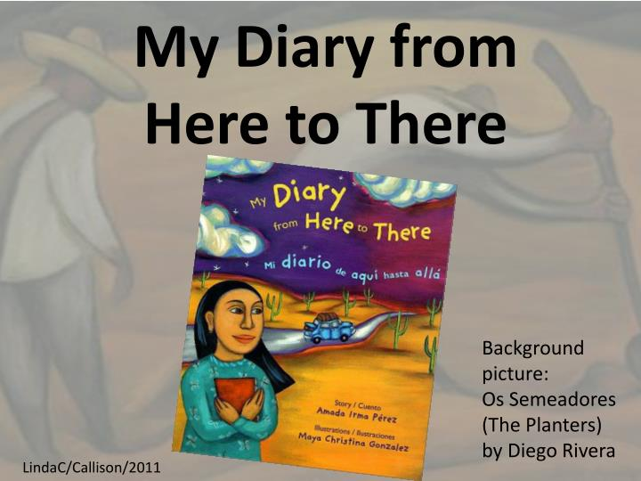 my diary from here to there n.
