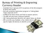bureau of printing engraving currency reader