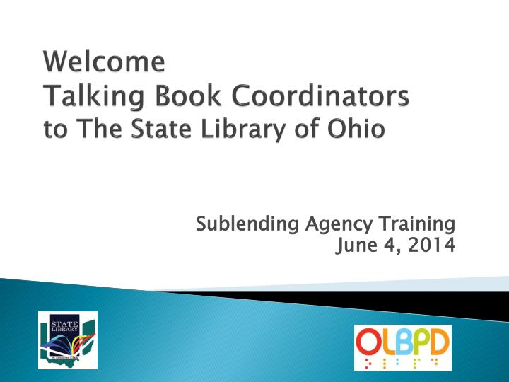 welcome talking book coordinators to the state library of ohio n.