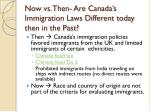 now vs then are canada s immigration laws different today then in the past