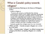 what is canada s policy towards refugees1