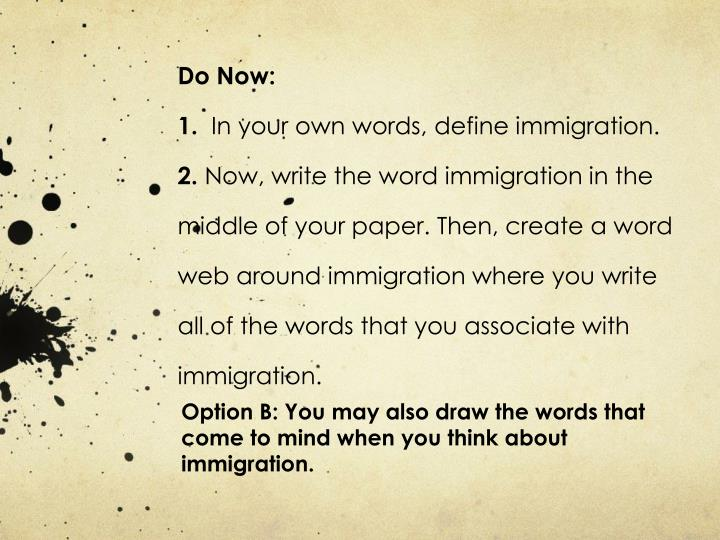 option b you may also draw the words that come to mind when you think about immigration n.