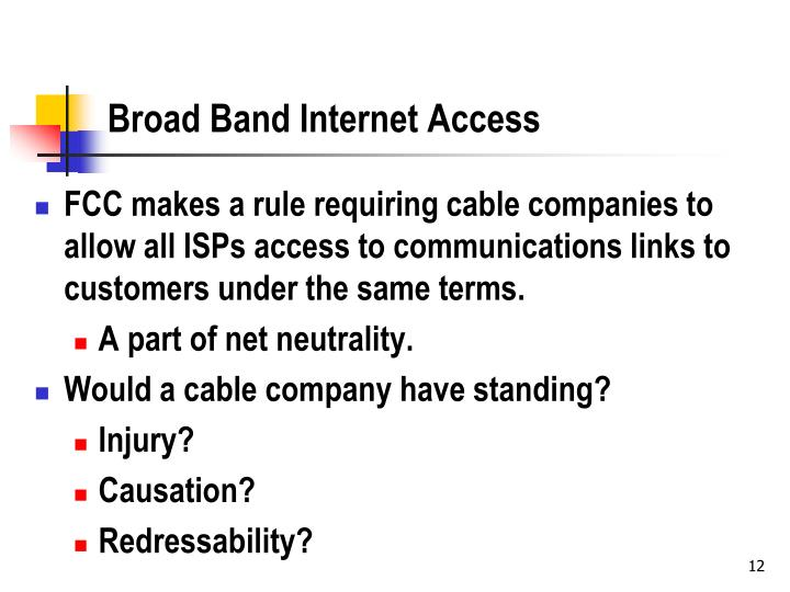 Broad Band Internet Access
