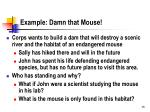 example damn that mouse