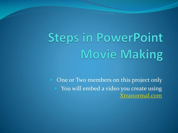 steps in powerpoint movie making n.