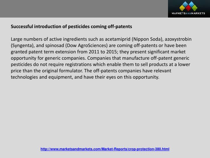 Successful introduction of pesticides coming off-patents