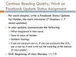 continue reading quietly work on facebook update status assignment
