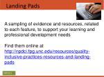 landing pads
