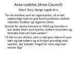 area ledelse area council marit torp norge sagde bl a
