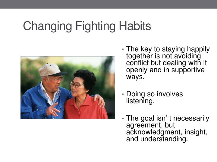 Changing Fighting Habits