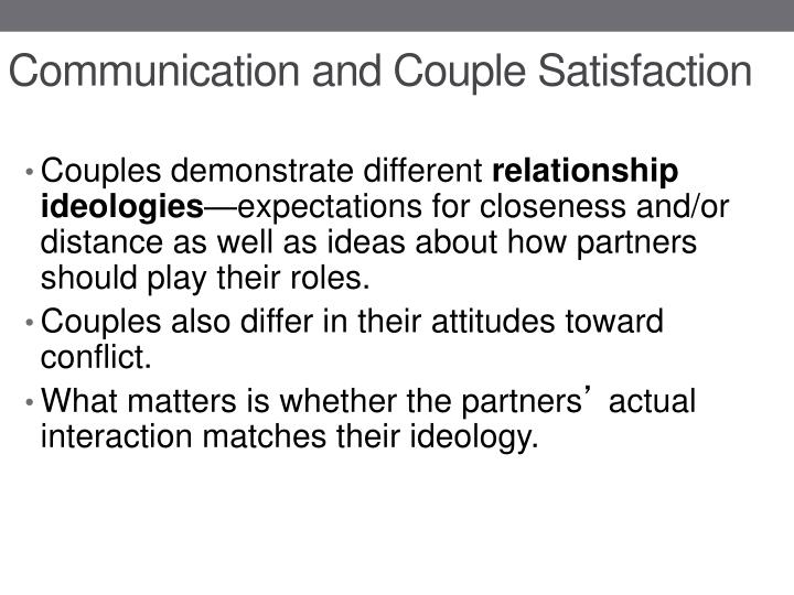 Communication and Couple Satisfaction