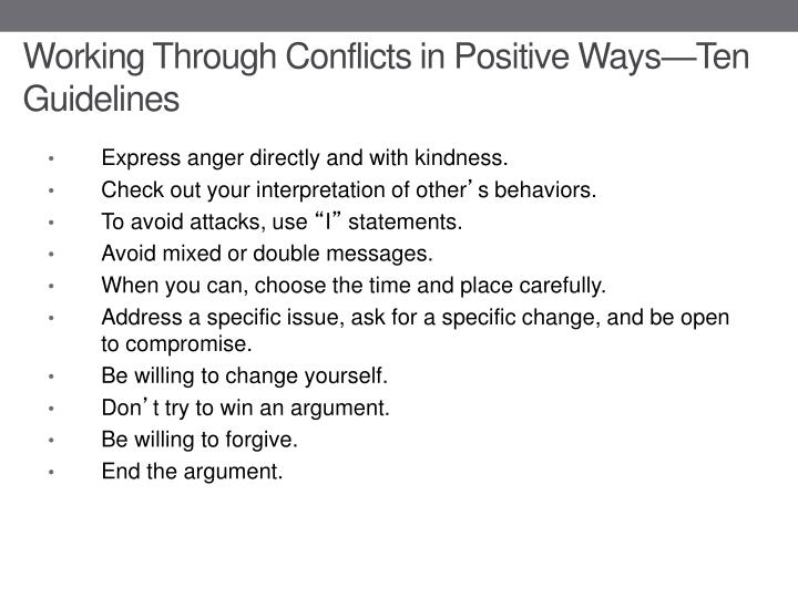 Working Through Conflicts in Positive Ways—Ten Guidelines