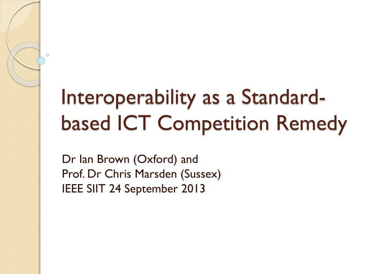 interoperability as a standard based ict competition remedy n.