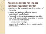 requirement does not impose significant regulatory burden