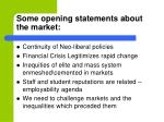 some opening statements about the market