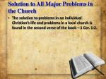 solution to all major problems in the church