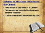solution to all major problems in the church1