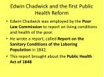 edwin chadwick and the first public health reform