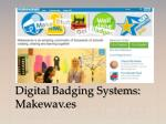 digital badging systems makewav es