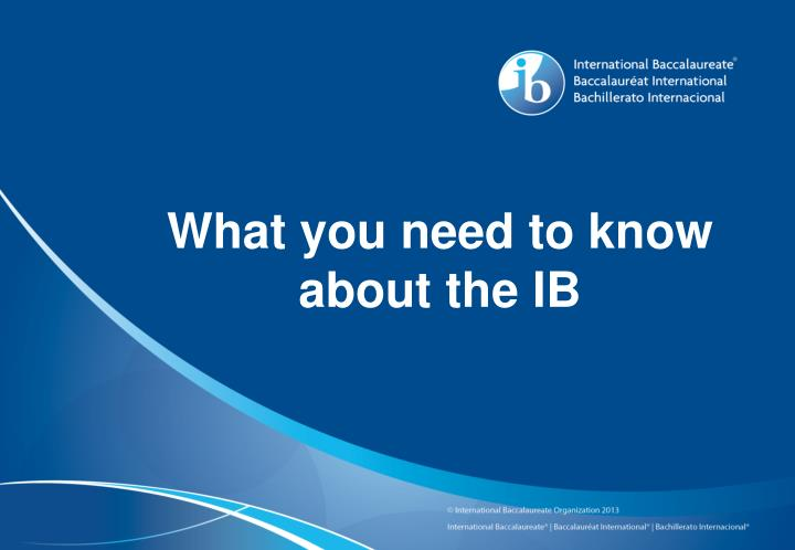 what you need to know about the ib n.